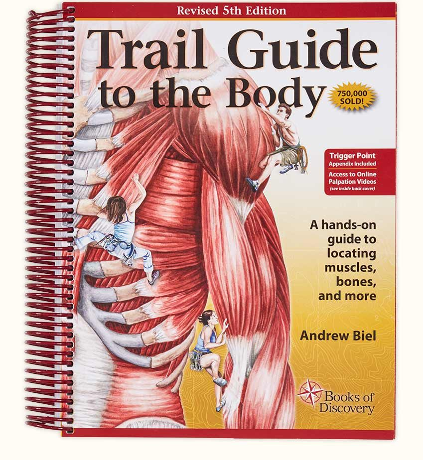 Trail Guide To The Body 5th Edition Books Of Discovery