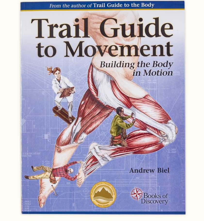 Trail Guide To Movement 1st Edition Books Of Discovery