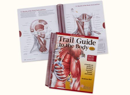 Trail Guide To The Body Massage Therapy Textbook Books Of Discovery